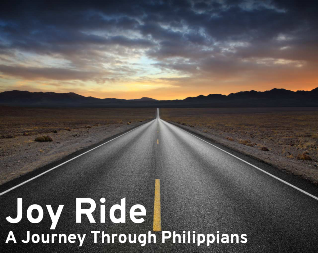 Joy Ride: A Journey Through Philippians
